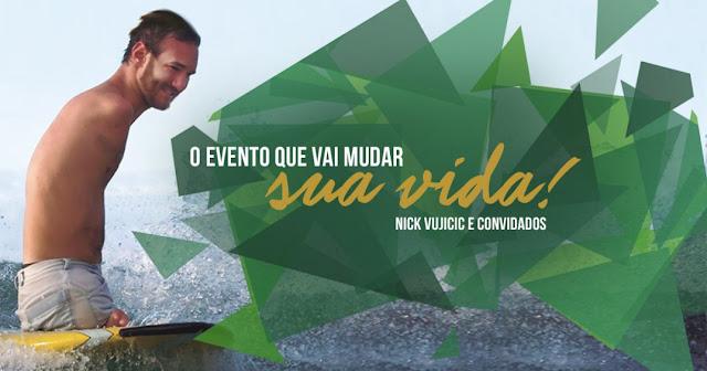 Experiência sem limites com Nick Vujicic e convidados no Brasi: eu fui