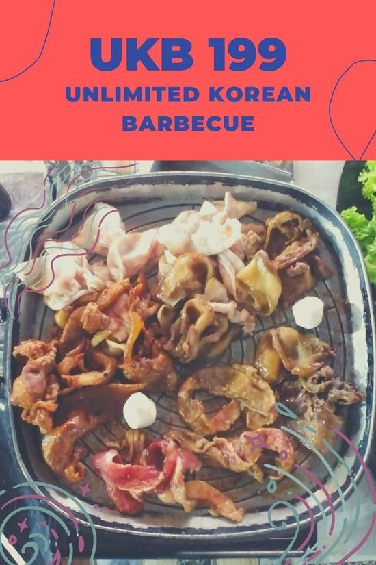 UKB 199 Unlimited Korean Barbecue Buffet food review