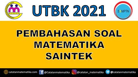 Pembahsan Soal UTBK 2021 Matematika Saintek