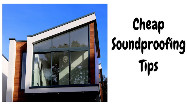 Cheap Soundproofing Tips - 4 Areas to Consider for Soundproofing
