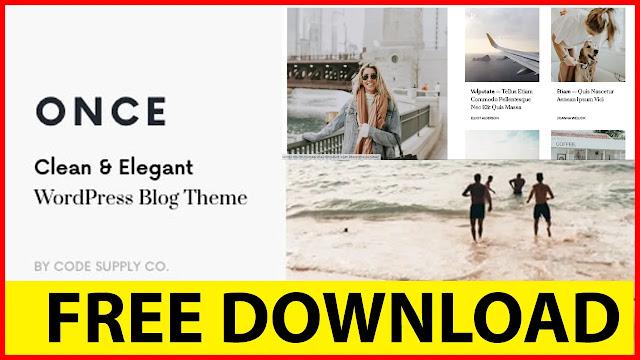Download-Free-Once-v1.1.2-–-Clean-&-Elegant-WordPress-Blog-Theme.png