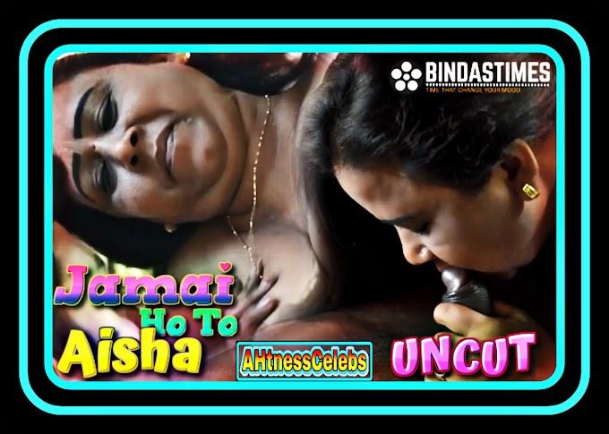 Jamai Ho To Aisha 2 (2021) - BindasTimes Hindi Short Film