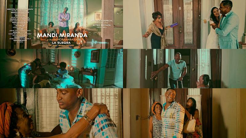 Mandi Miranda y su SonoraHabana - ¨La Suegra¨ - Videoclip - Director: Víctor Vinuesa (Vitiko). Portal Del Vídeo Clip Cubano