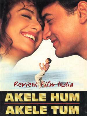 REVIEW; FILM INDIA AKELE HUM AKELE TUM