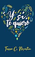 Y sí, te quiero
