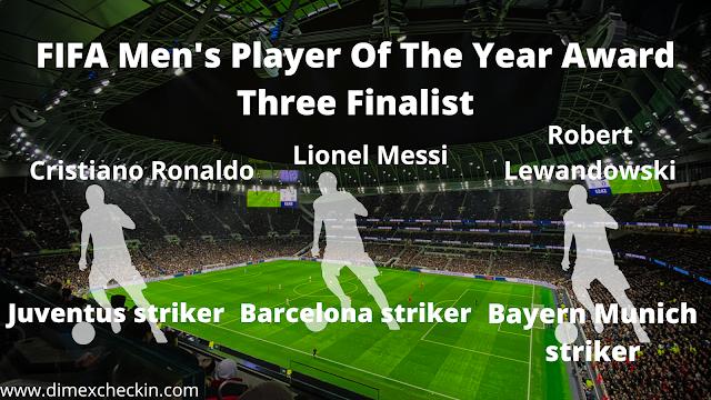 FIFA Men's Player Of The Year Award Three Finalist
