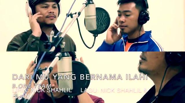 Lirik Lagu Dari Mu Yang Bernama Ilahi - B.One Team