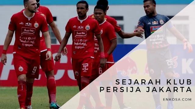 Sejarah Klub Persija Jakarta