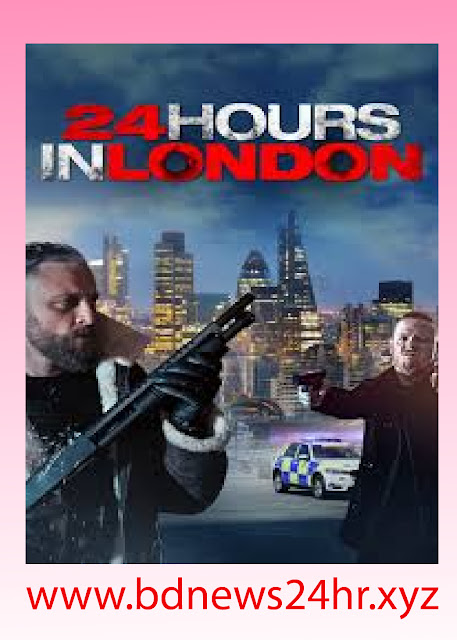 full movies | 24 Hours In London | 2020