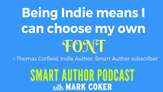 "image reads:  ""Being Indie means I can choose my own FONT"" (the word ""font"" is in big frilly yellow type)"