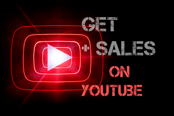 How to Use YouTube to Get Sales Organically