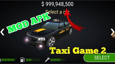 Taxi Game 2 Mod Apk