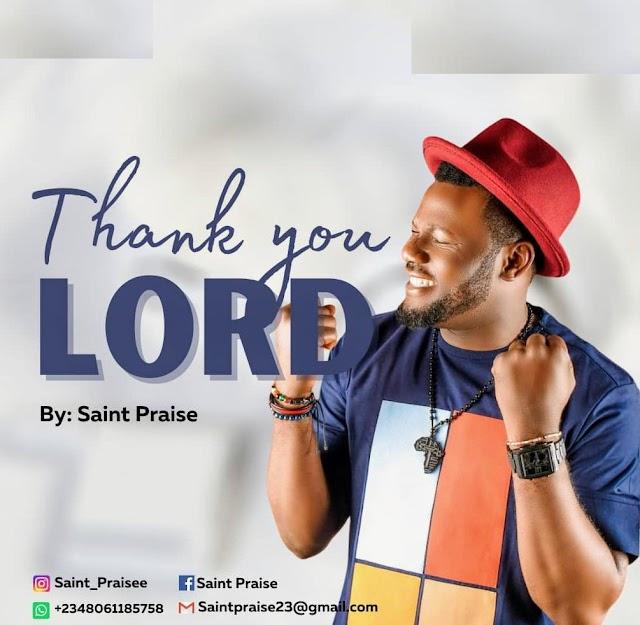 Music: Thank You Lord by Saint Praise