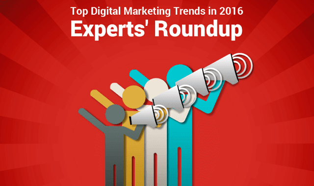 10 Digital Marketing Experts Shed Light on the Top Industry Trends for 2016