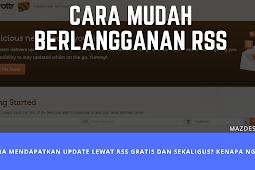 Cara Mudah Berlangganan RSS Situs/ Blog via Email