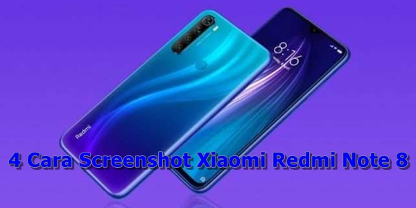 Cara Screenshot Xiaomi Redmi Note 8