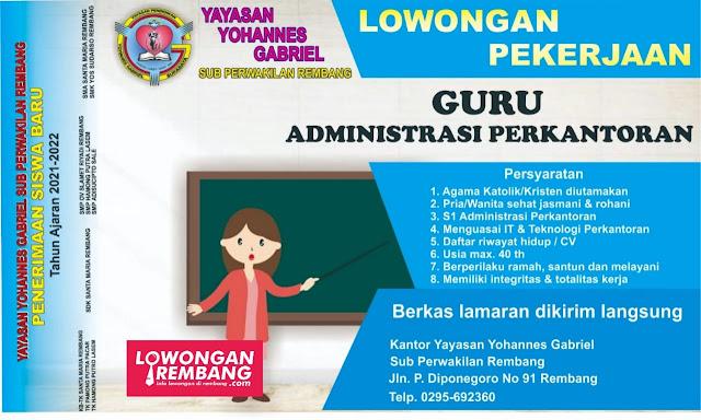 Lowongan Kerja Guru Administrasi Perkantoran Yayasan Yohannes Gabriel Rembang