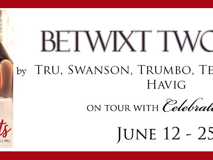 Betwixt Two Hearts Blog Tour: Book Review + Giveaway