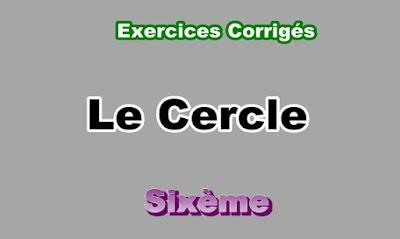 Exercices Corrigés Sur Le Cercle 6eme en PDF