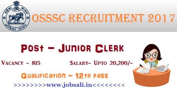 OSSSC Online application, OSSSC Junior Clerk Recruitment 2017, Govt jobs in Odisha