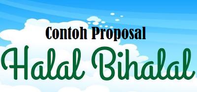contoh Proposal Halal bihalal