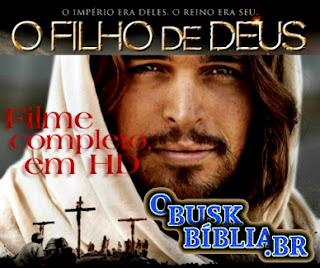 """Filme """"O Filho de Deus"""". Completo e dublado."""