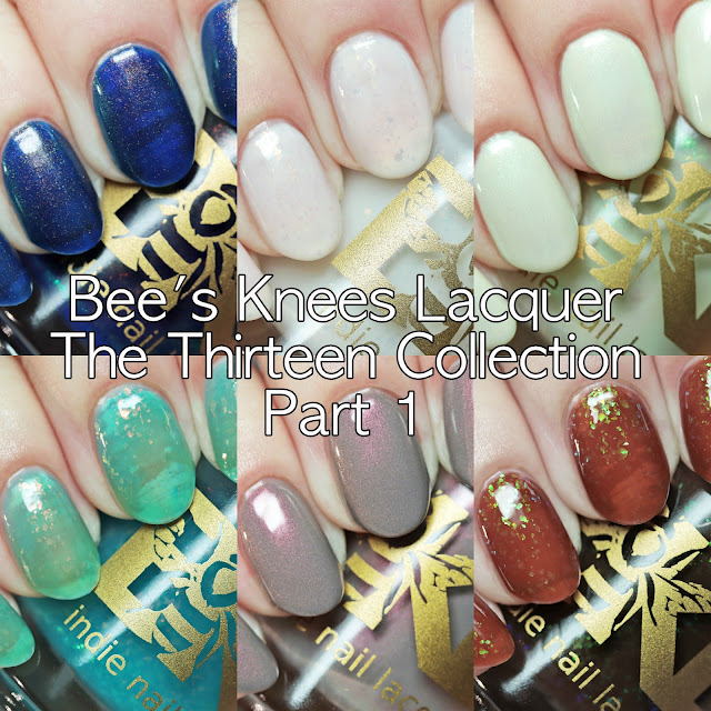Bee's Knees Lacquer The Thirteen Collection Part 1