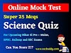 Online Science Quiz for Bihar Si Mains Railway NTPC and Group D Exam