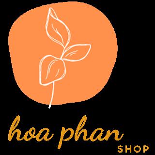 Hoa Phan Shop - Chuyên Các Sản Phẩm Làm Đẹp Tự Nhiên