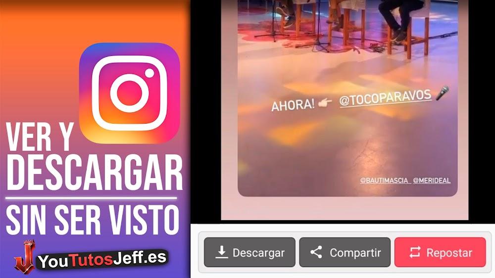Ver y Descargar Historias de Instagram Sin Que lo Sepan