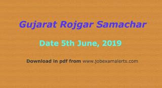 Gujarat Rojgar Samachar : Date 5th June 2019, Gujarat Rojgar Samachar,  Rojgar samachar, Rojgar News, Gujarat Rojgar Samachar 05-06-2019, ojas jobs, Sarkari naukri,  Latest job offers, Job exam alerts