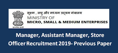 MSME Manager, Store Officer Previous Papers – Recruitment Details 2019-20