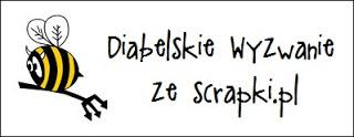 http://diabelskimlyn.blogspot.com/2016/06/diabelskie-wyzwanie-ze-scrapkipl.html
