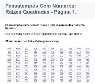 http://www.vogais.com.br/raiz-quadrada/passatempos-com-numeros-matematica-1.php