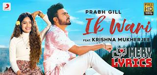 Ik Wari Lyrics By Prabh Gill