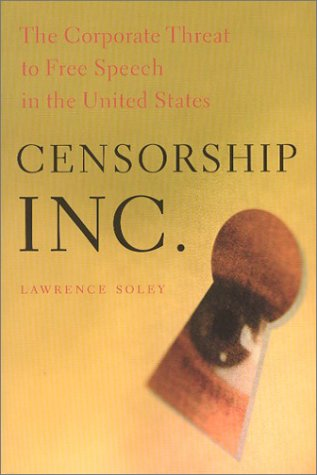 Lawrence Soley - Censorship Inc.