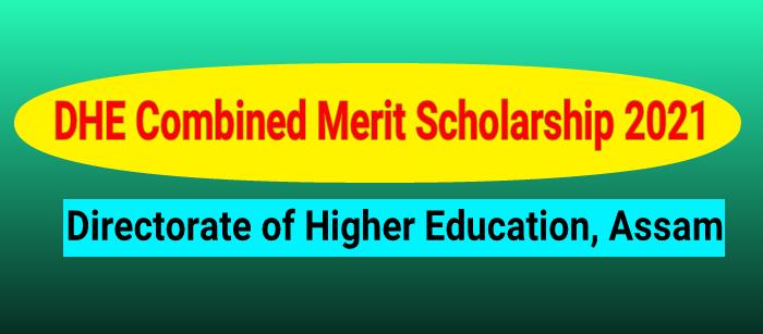 DHE Assam Scholarship 2021