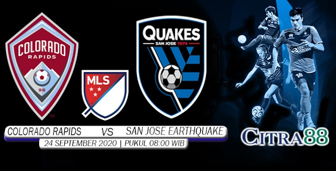 PREDIKSI COLORADO RAPIDS VS SAN JOSE EARTHQUAKE 24 SEPTEMBER 2020