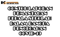 CONTOH LAPORAN PEMANTAUAN KEPALA SEKOLAH - DALAM RANGKA PENCEGAHAN COVID-19
