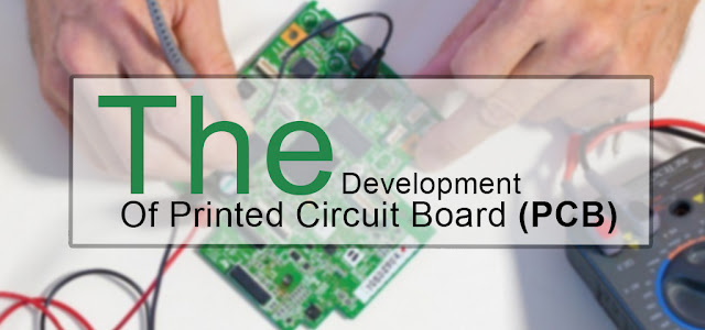 The development of printed circuit board