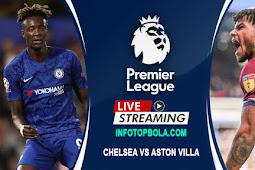 Live Streaming Chelsea Vs Aston Villa 5 Desember 2019