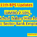 JUMBO '2.50%' Basic Pay Hike for Public Sector Bank Employees