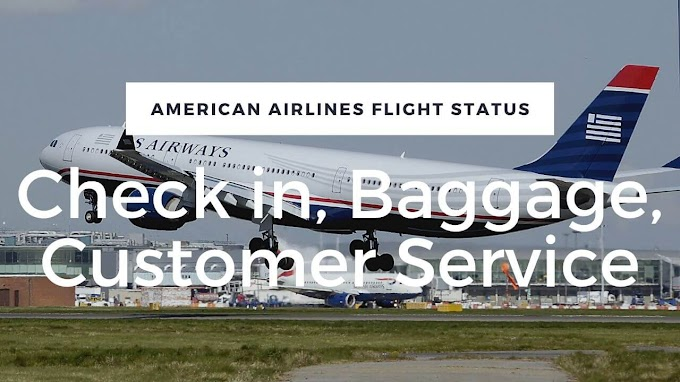 American Airlines Flight Status, Check in, Baggage, Customer Service