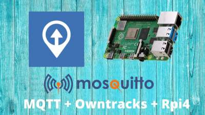 Mosquitto MQTT configuration for Owntracks in Raspberry pi 4