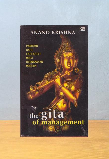 THE GITA OF MANAGEMENT, Anand Krishna