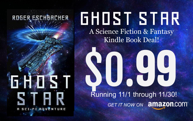 Roger Eschbacher Books And Other Writing Ghost Star Kindle