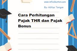 Cara Perhitungan Pajak THR dan Pajak Bonus