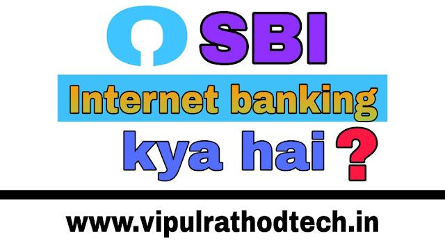Vipulrathodtech.in , sbi internet banking,sbi net banking,internet banking,sbi internet banking first time login,sbi net banking online registration,sbi net banking kaise kare,sbi online banking,sbi mobile banking,sbi internet banking kit,sbi,sbi net banking money transfer,net banking,how to use sbi internet banking in hindi,sbi net banking first time login,register yourself on sbi net banking