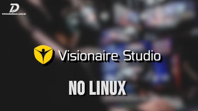 Engine Visionaire Studio está chegando ao Linux muito em breve
