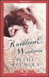 Recensione: Petali sull'acqua - Kathleen E. Woodiwiss